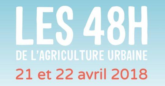 Les 48h de l'agriculture urbaine 2018 !
