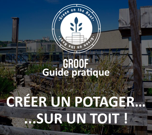 Petit guide GROOF des potagers en toitures
